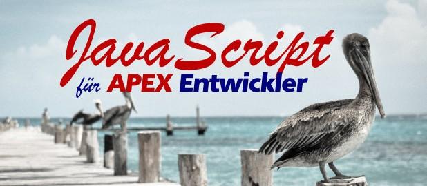 JavaScript für APEX Entwickler