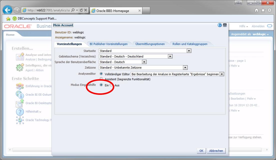 Oracle BI Mein Account Modus Eingabehilfe Ein