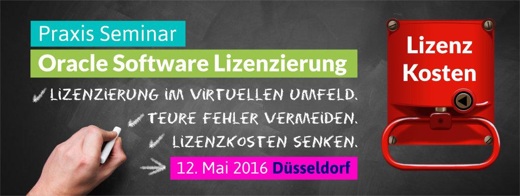 Oracle Lizenz Seminar Düsseldorf