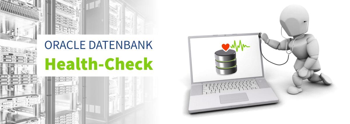 Oracle Datenbank Healthcheck