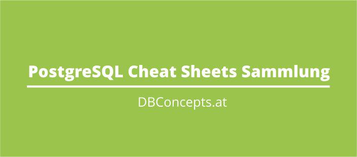 Postgresql Cheat Sheets