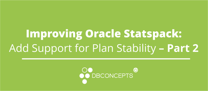 Improve Oracle statspack - add support for plan stability